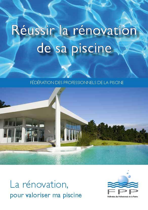 Des piscines à la pointe des tendances : la FPP lance un livret pour tout savoir sur la rénovation