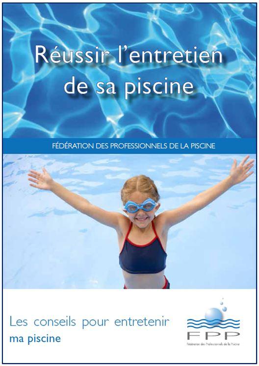 Entretien des Piscines : un nouveau livret d'information pour adopter les bons réflexes