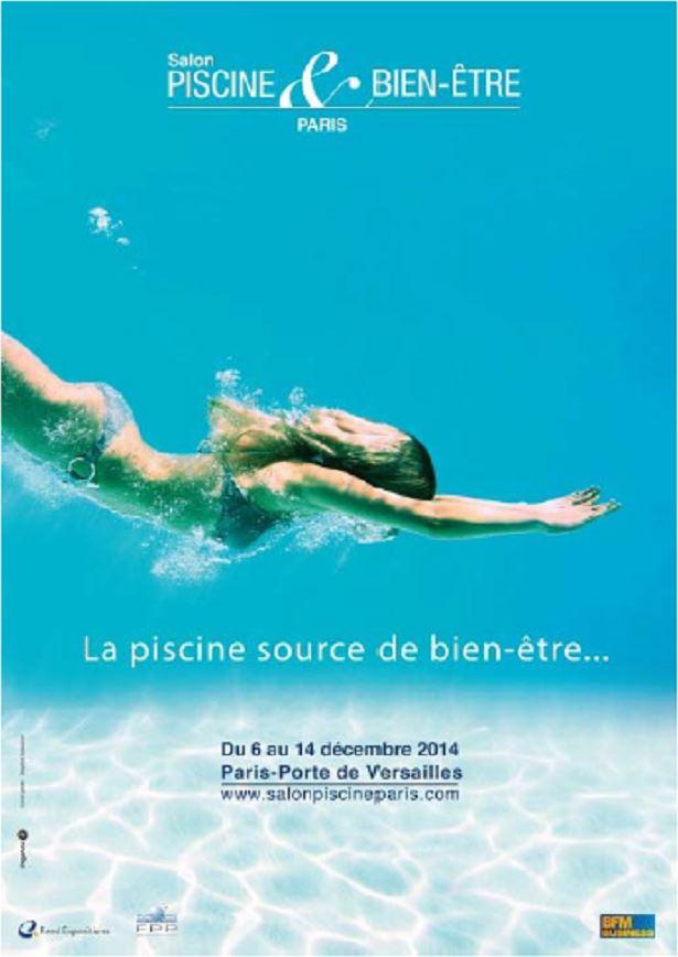 Pour réaliser vos rêves de piscine... rendez-vous au Salon Piscine & Bien-être de Paris !