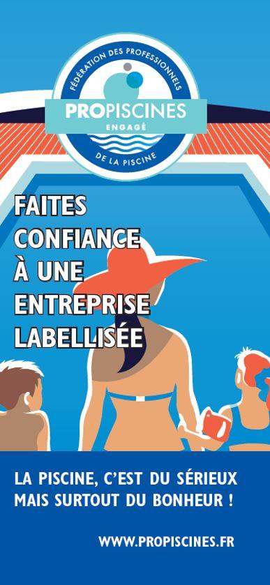 Découvrez le label Propiscines®: un gage de confiance  pour des piscines de qualité !