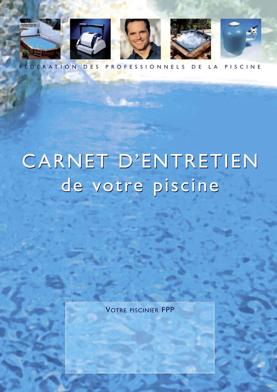 Carnet d'entretien de sa piscine édité par la FPP