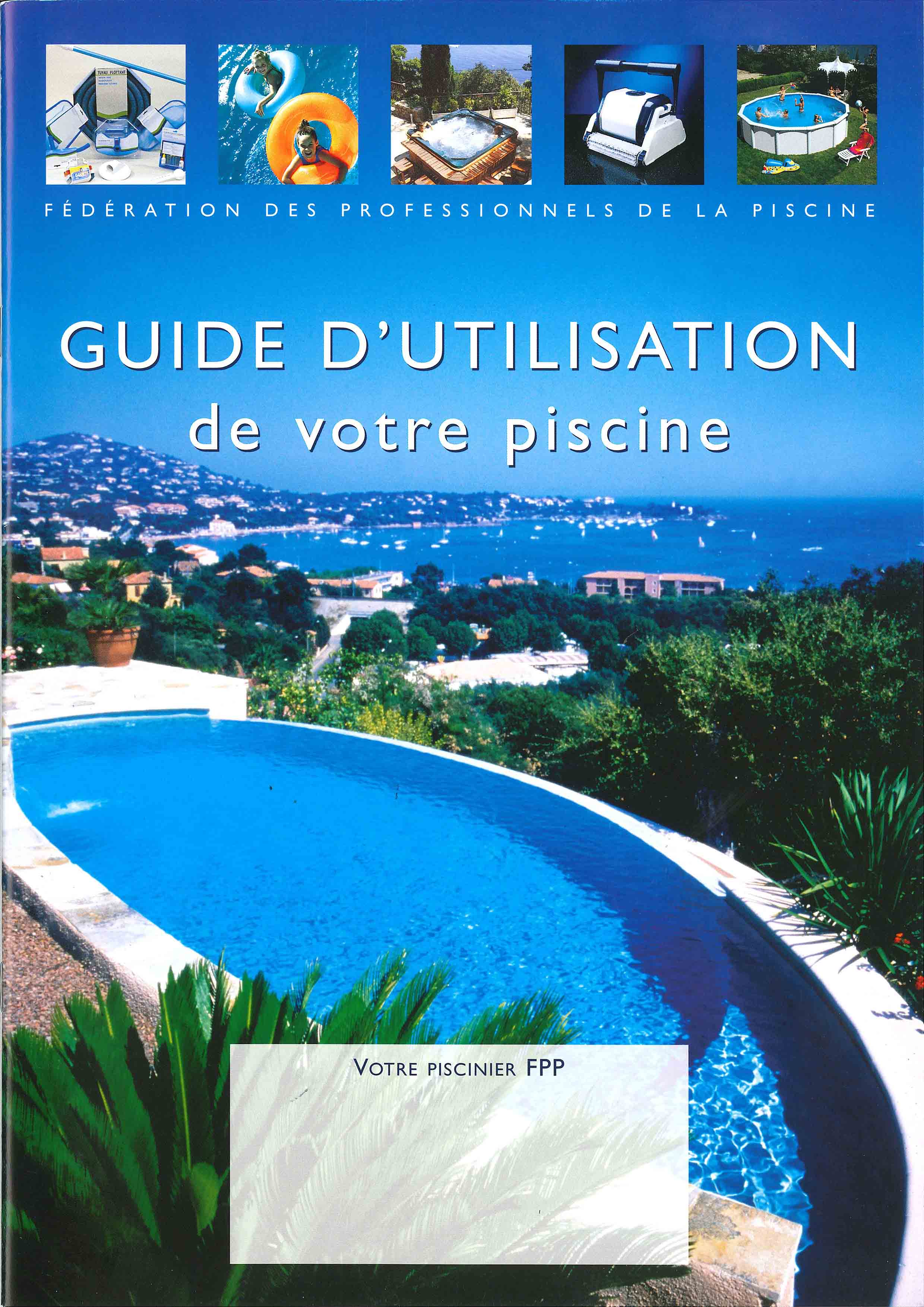 Guide d'utilisation de la piscine édité par la FPP